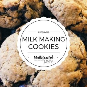 IMPROVED! Milk Making CookieRecipe