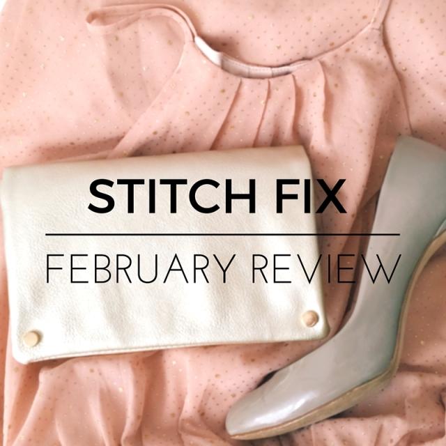February Stitch Fix honest review